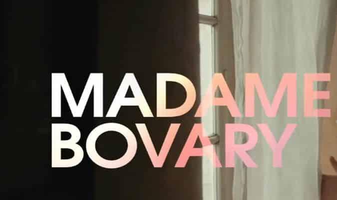 Madame Bovary – Trailer