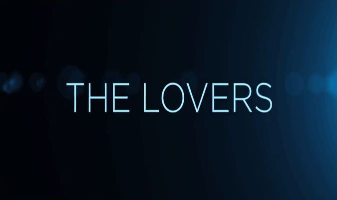 The Lovers – Trailer