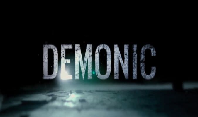 Demonic – UK Trailer