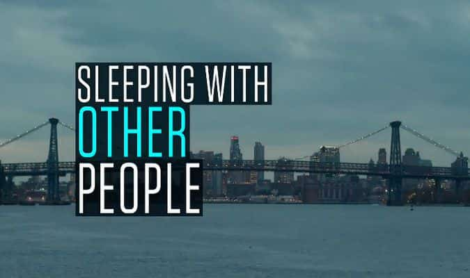 IFC Films' Sleeping with Other People – Red Band Trailer