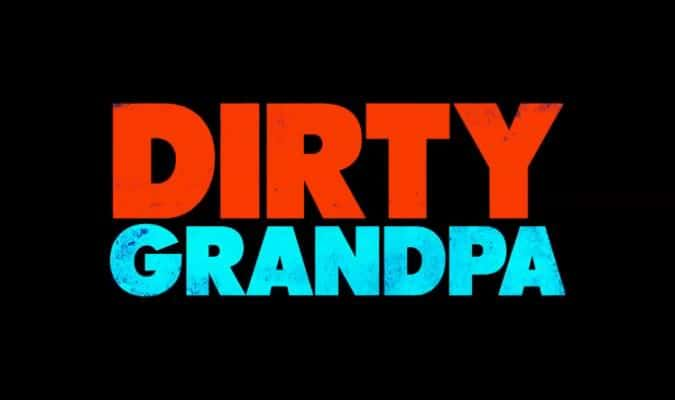 Dirty Grandpa – Final Trailer