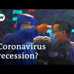 Coronavirus fears ship world markets into freefall | DW Information