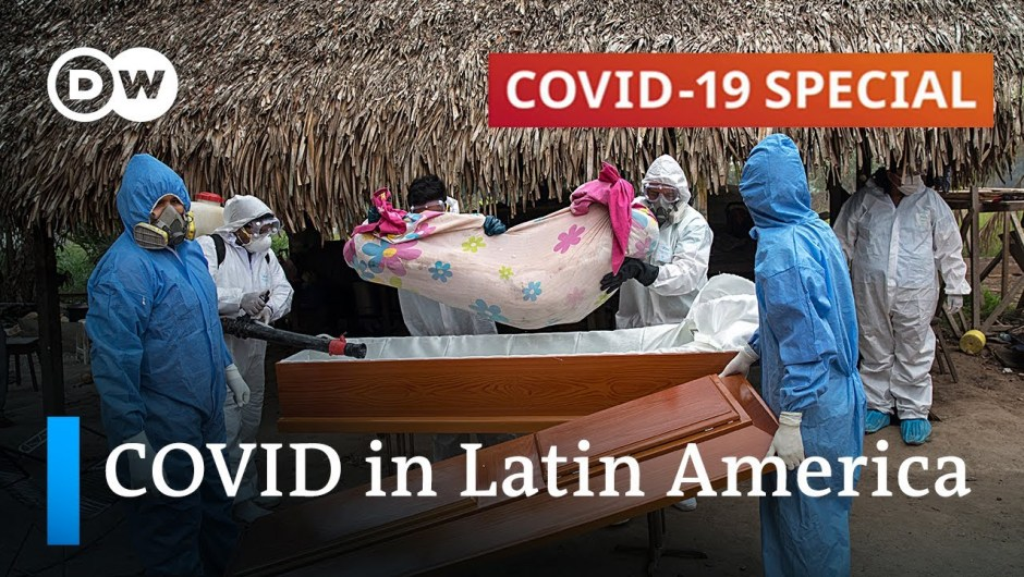 What's behind Latin America's extreme coronavirus dying toll?   COVID-19 Particular