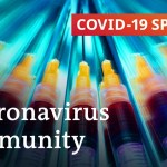 Coronavirus immunity: What do we all know? | COVID-19 Particular