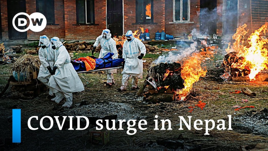 Skyrocketing COVID-19 deaths and infections in Nepal | DW Information