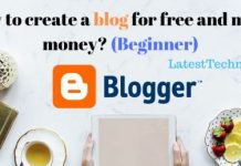 How to create a blog for free and make money? (Beginner)