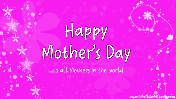 Mothers Day Wishes & Messages Images - Latest World Events