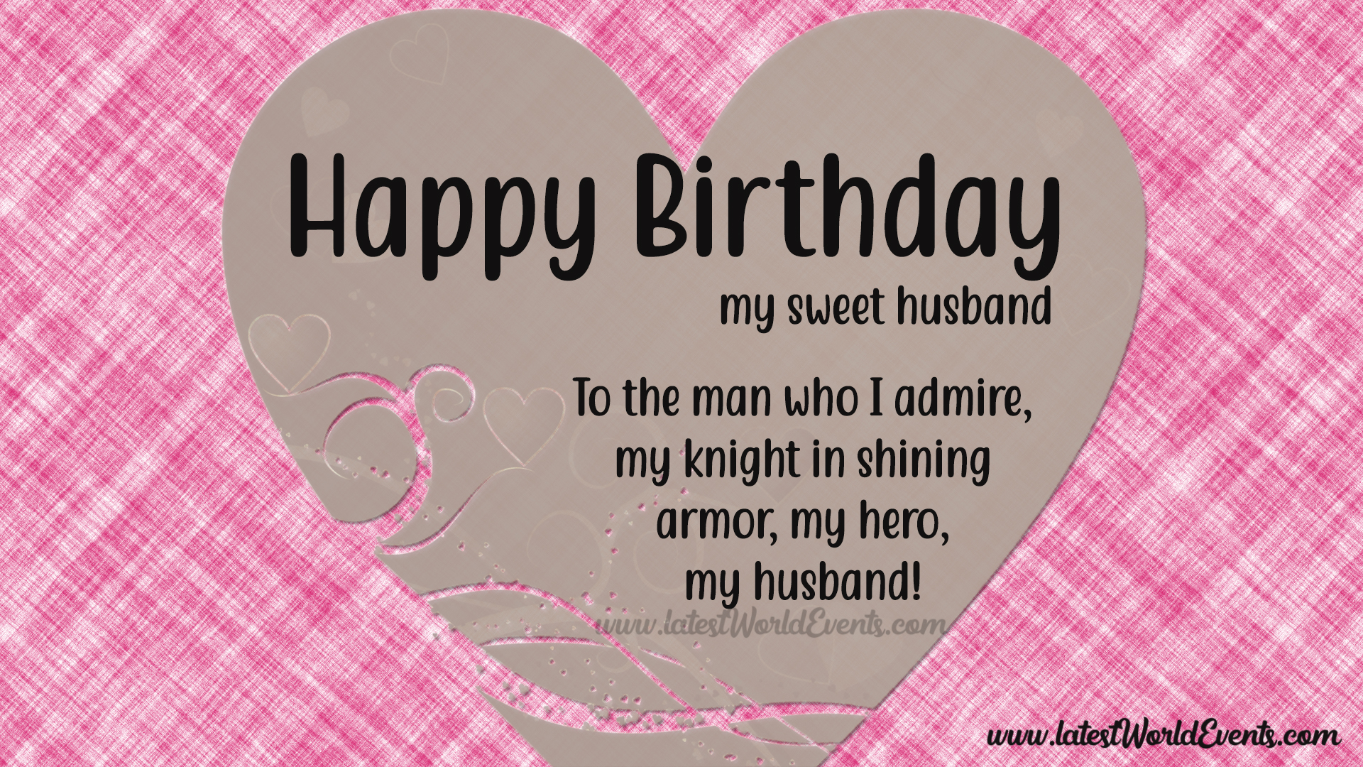 Happy Birthday To My Husband.Romantic Birthday Wishes For Husband Latest World Events