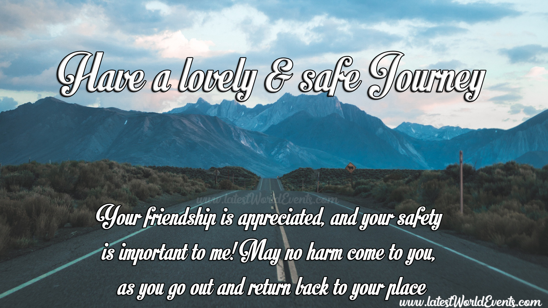 safe journey picture messages latest world events