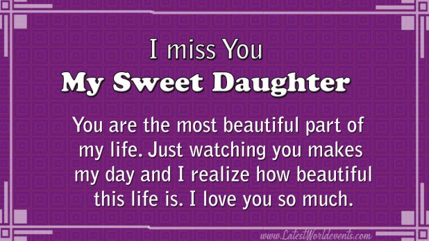 I Miss My Daughter Quotes & Special Daughter Quotes