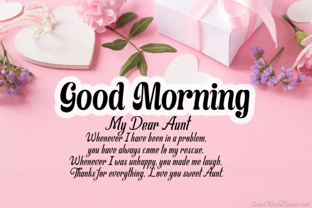 Good Morning Aunt Images Sweet Message For Aunt Latest World Events