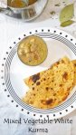 Plate of roti with bowl of vegetable white kurma.