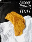 Sweet Potato Roti,Roti,Breakfast,Vegan,Vegetarian,Easy,Kids,Lunchbox,Breakfast,