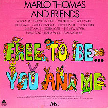 Music of My Youth: Free to Be…You and Me