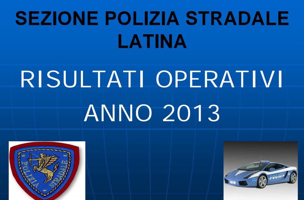 polizia-stradale-bilancio-2013-latina-24ore