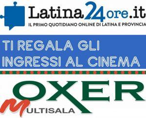 latina24ore-cinema-oxer