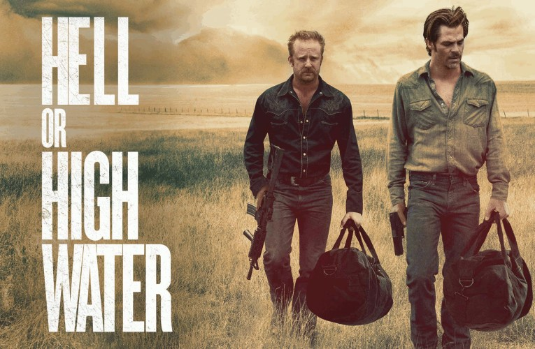 Lords of Nothing: A Review of Hell or High Water