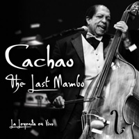 Cachao - The Last Mambo