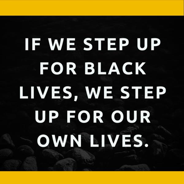 If we step up for Black lives, we step