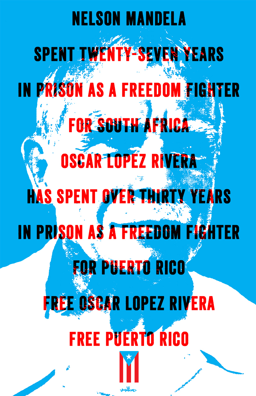 Latino rebels oscar lpez rivera is a symbol of puerto rican nelson mandela was a terrorist to the south african apartheid government to black south africans struggling for freedom and white people who supported buycottarizona