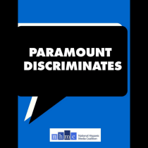 NHMC and NLMC Target Paramount Pictures for Their Lack ofLatino Actors, Writers and Directors