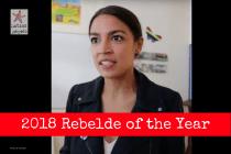 Ocasio-Cortez Wins the 2018 Rebelde of the Year