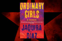 'Ordinary Girls' Is the Diasporican Memoir I Have Been Waiting For