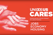 UnidosUS Releases Series of Videos Explaining How Government Relief Plan Will Affect Latinos