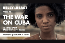 Belly of the Beast Presents 'The War on Cuba'