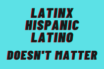 Gallup: 57% of US Latinos Say It Doesn't Matter What Label Is Used to Describe Their Community