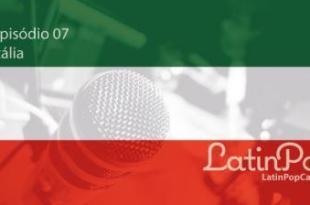 LatinPopCast-E07-01
