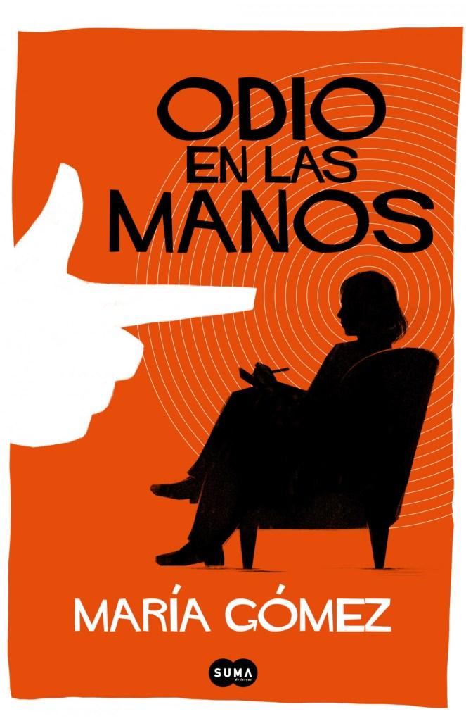 Libros del verano -  Odio en las manos de María Gómez