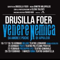Venere nemica: il nuovo spettacolo di Drusilla Foer.