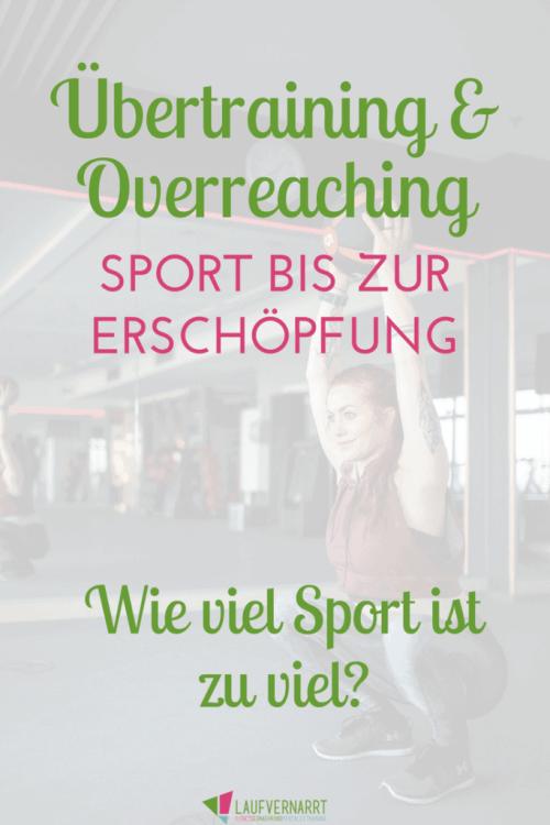Übertraining und Overreaching - Warum viel Sport nicht unbedingt viel hilft. Fühlst du dich erschöpft und weniger leistungsfähig? Hier findest du Hilfe!