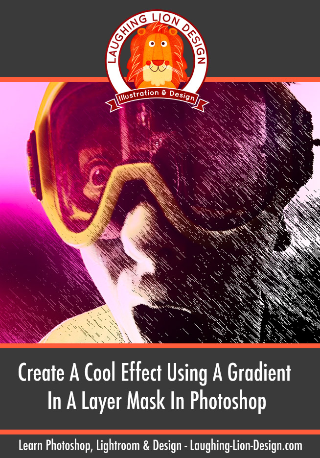Create A Cool Effect Using A Gradient In A Layer Mask In Photoshop