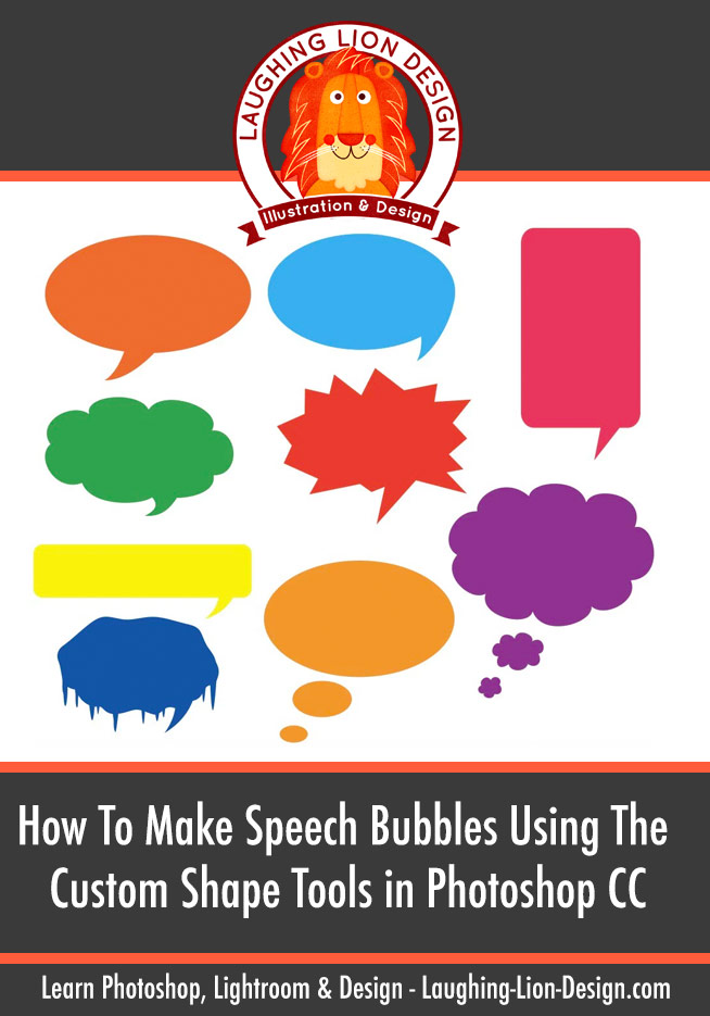 How To Make Speech Bubbles in Photoshop CC Using The Custom Shape Tools