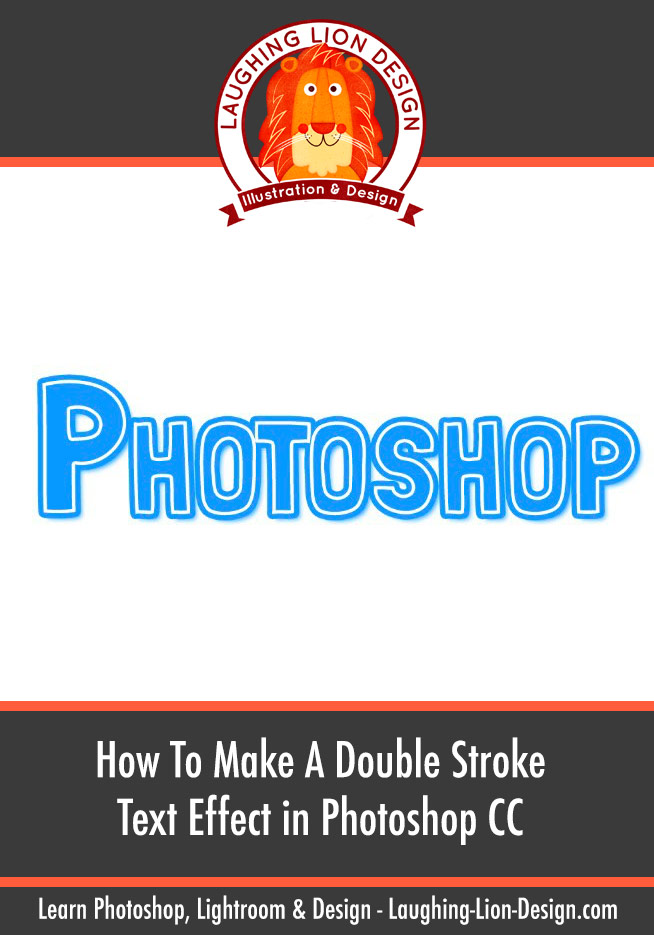 How To Make A Double Stroke Text Effect In Photoshop