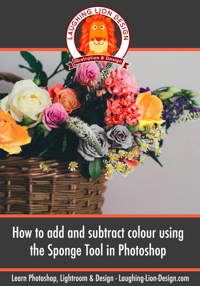 How to use the Sponge Tool to add and remove colour in Photoshop