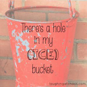 There's a hole in my (ice) bucket