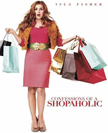 """Confessions of a Shopaholic"""