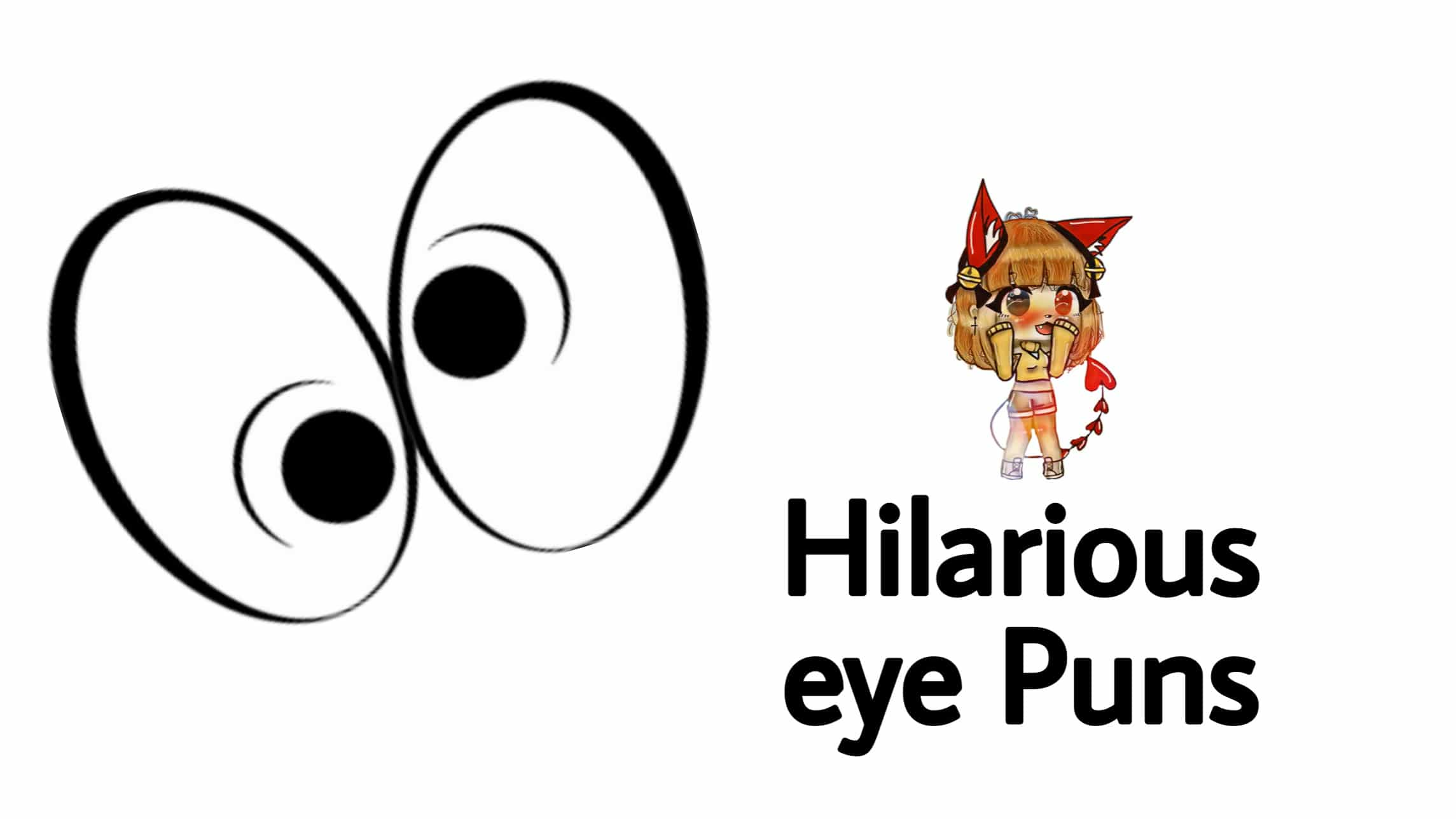 very funny eye puns