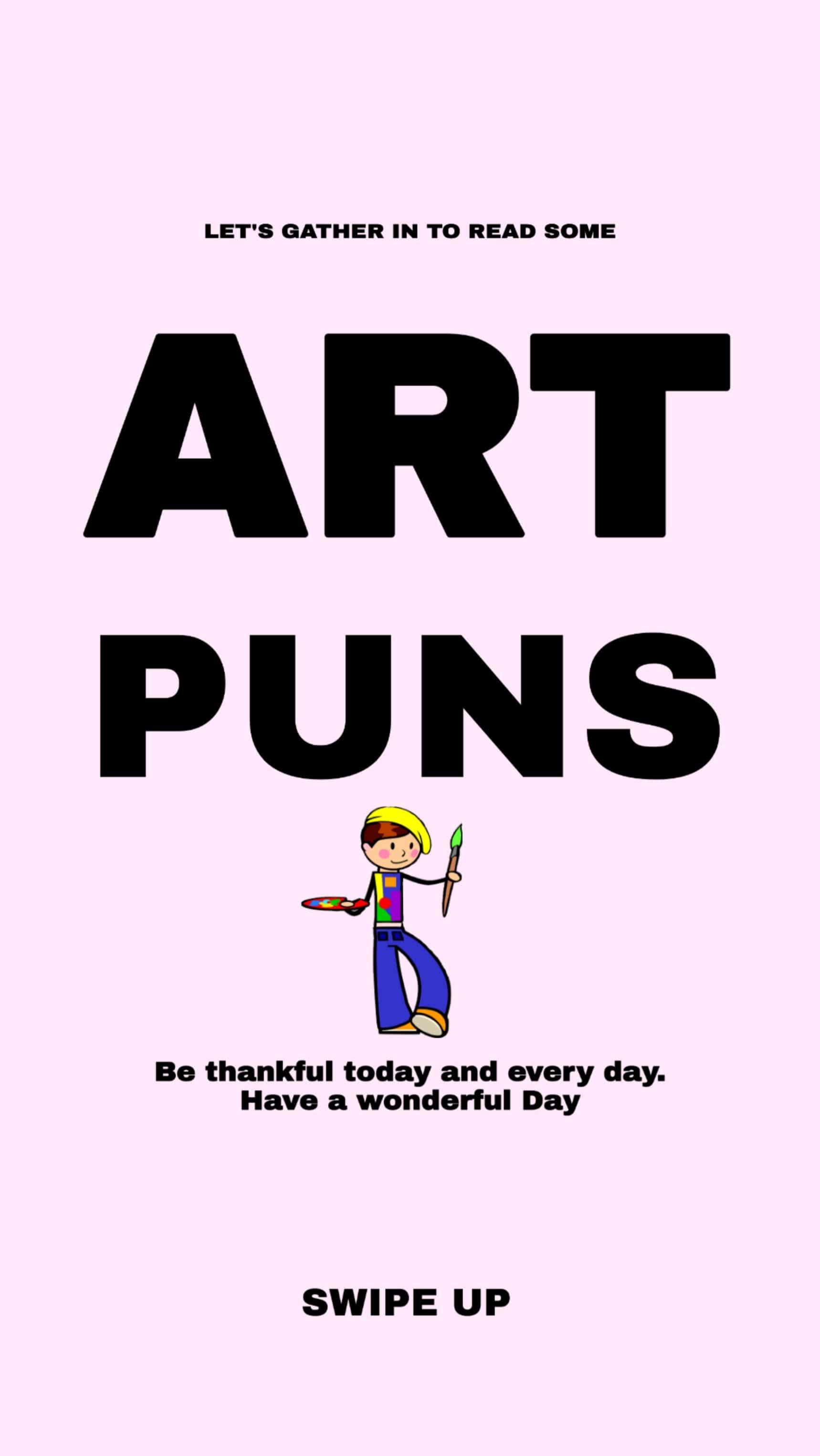 best art puns