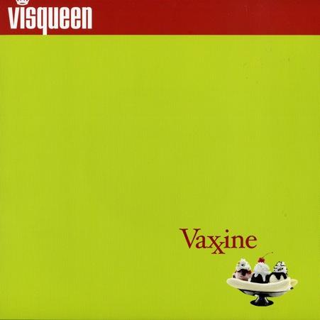 visqueenVax