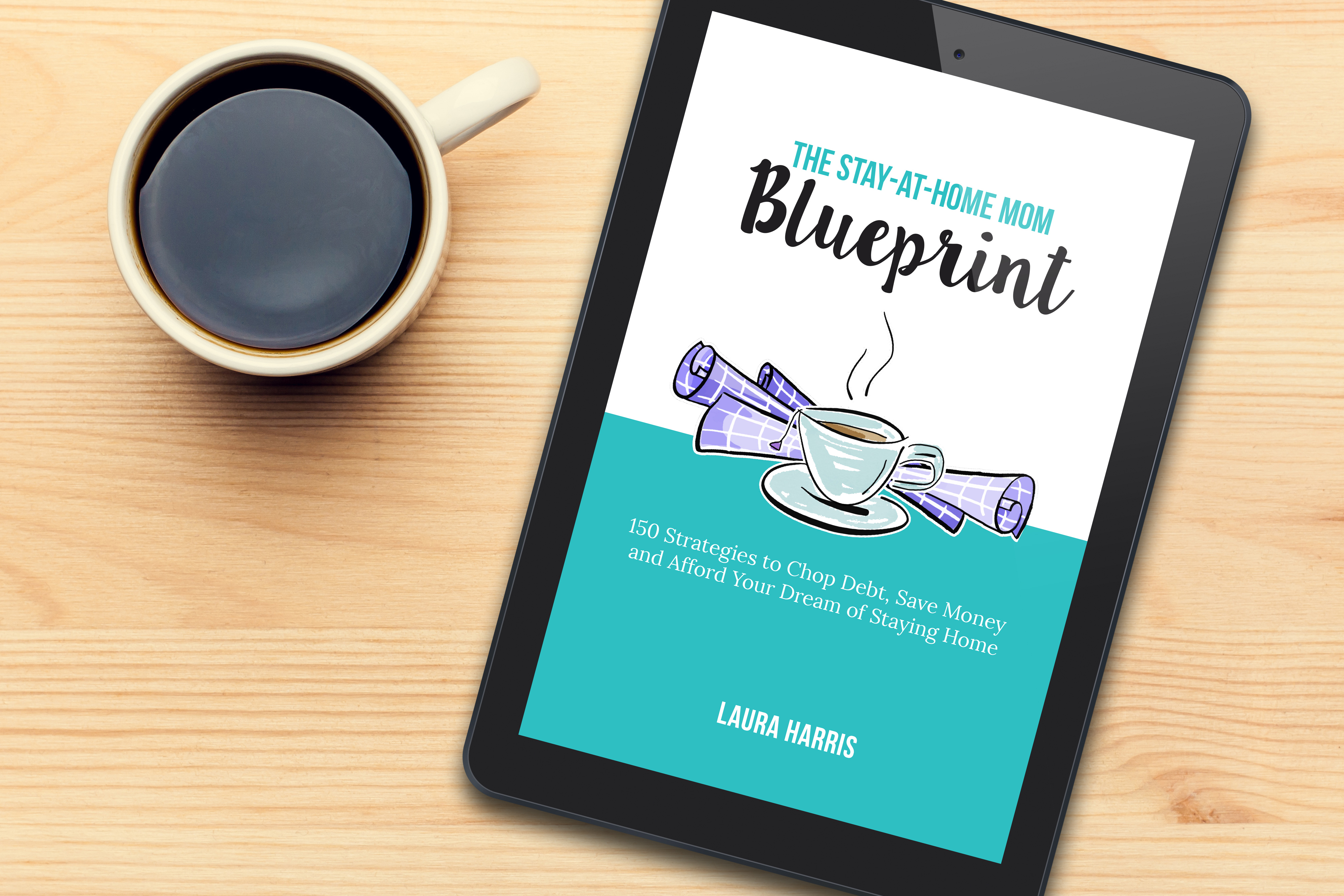 Use final60 for 60 off the stay at home mom blueprint ebook use final60 for 60 off the stay at home mom blueprint ebook final sale laura harris 2018 04 09t1426290000 malvernweather Gallery