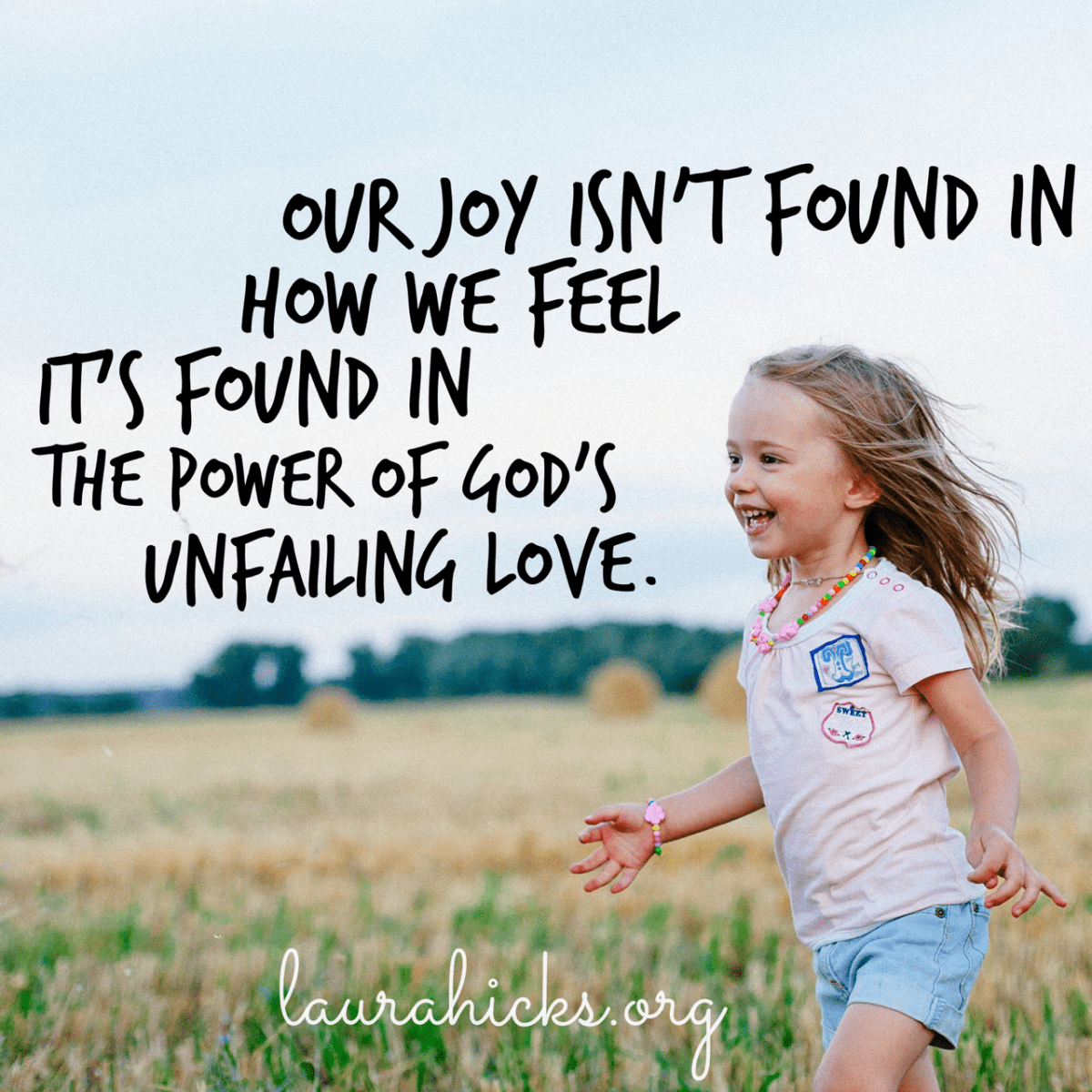 Joy is Found in God's Love