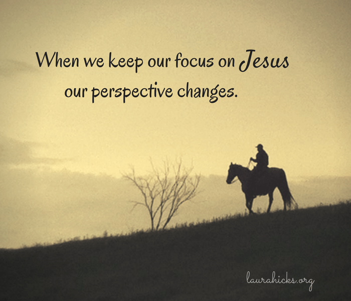 Perspectives shift in the light of Jesus