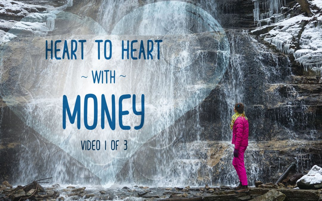 Heart to Heart with Money Part 1