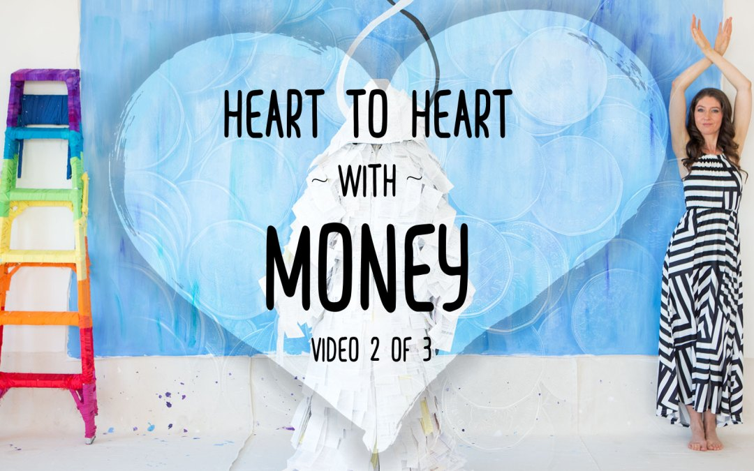 Heart to Heart with Money Part 2