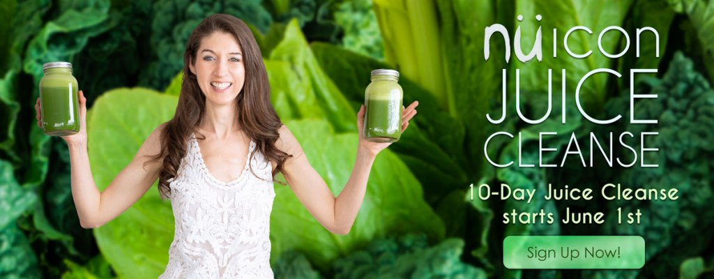 nü Icon Juice Cleanse starts June 1st - Sign up now!