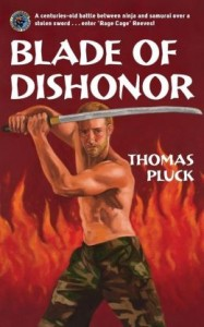 Blade of Dishonor by Thomas Pluck